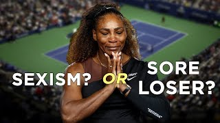 Serena Williams Victim Of Sexism Or Sore Loser