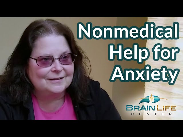 Nonmedical Help for Anxiety