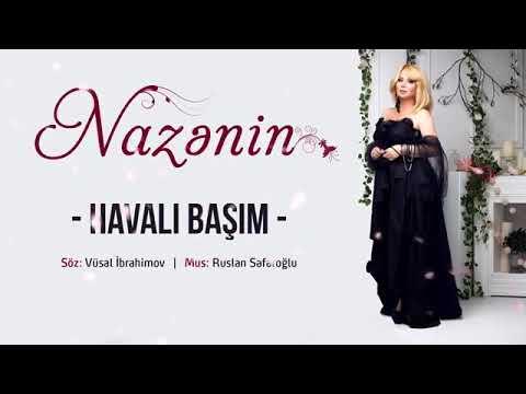 Nazənin - Havalı Başım (7 Canlı)