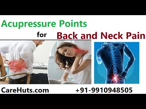 Acupressure for Back pain L4 and L5 and Cervical ...