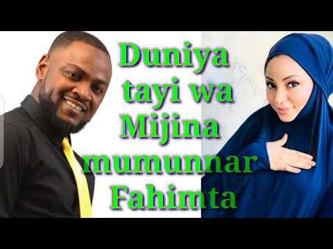 Download Duniya tayi wa Mijina Mummunar Fahimta- Matar Adam zango
