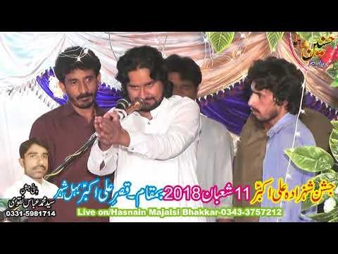 Zakir Mudasir Iqbal Jhamra Jashan Ali Akbar As 11 Shaban 2018 Behil Bhakkar