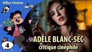 ADÈLE BLANC-SEC - critique cinéphile (BD4)