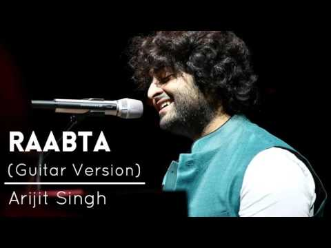 Raabta Unplugged Version  Arijit Singh
