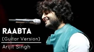 Raabta Unplugged Version  Arijit Singh