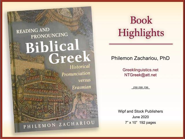 HISTORICAL GREEK PRONUNCIATION vs. ERASMIAN (Abridged)