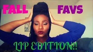 FALL FAVORITES!! LIP EDITION!! Thumbnail