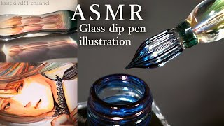 ASMR | SOUND and DRAWING by a beautiful glass dip pen✒ a Girl & Flowers