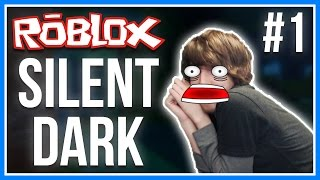 ROBLOX   Silent Dark   ROBLOX SCARY HORROR GAME! (With Facecam!)   Chapter 1