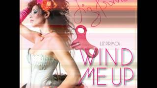 Wind Me Up (Speedball Remix) - Liz Primo