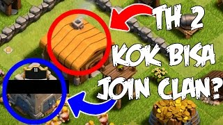 Akun COC Aneh, TH 2 Sudah Bisa Join CLan, Kok Bisa? - Clash Of Clans Indonesia