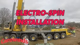 Electro-Spin Installation at Carowinds