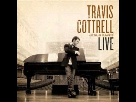 Our God Saves-Travis Cottrell