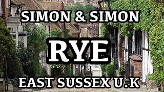 Simon & Simon Go To - Rye East Sussex England - Historical Town