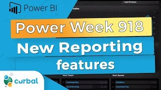NEW REPORTING FEATURES | Power Week 918 - September 2018 update
