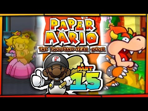 """Paper Mario The Thousand Year Door w/ @PKSparkxx! – Part 15 