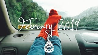 Indie/rock/alternative Compilation February 2019 (1½ Hour Playlist)