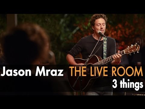 "Jason Mraz - ""3 Things"" (Live from The Mranch)"