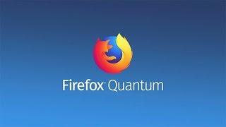 Aprende A Utilizar El Nuevo FIREFOX QUANTUM