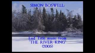 "Simon Boswell: music from ""The River King"" (2005)"
