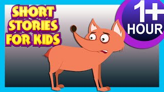 SHORT STORIES FOR KIDS (ONE HOUR +) | THE FOX WITHOUT TAIL & MORE | 20+ MORAL STORIES FOR KIDS