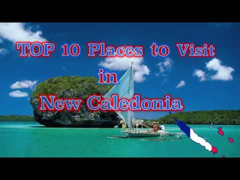 TOP 10 places to visit in New Caledonia