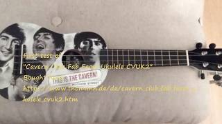 """Test: Ukulele Cavern Club Fab Faces by Thomann """"When I'm Dead And Gone"""" Cover"""