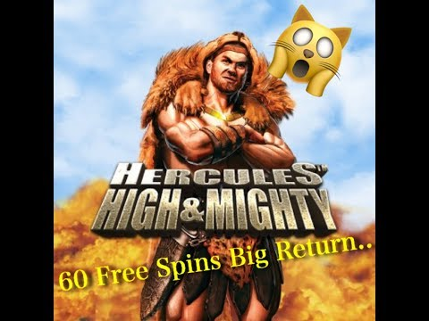 Slot Machines UK Hercules Hight & Mighty **60 FREE SPINS**