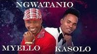 MYELLO X KASOLO - (OFFICIAL LYRIC VIDEO) WATHI WA NGATHO / NGWATANIO