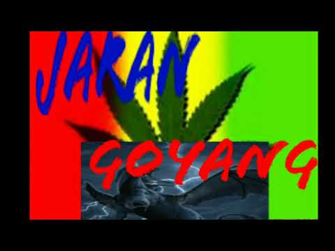 JARAN GOYANG - VERSI REGGAE ..enak banget