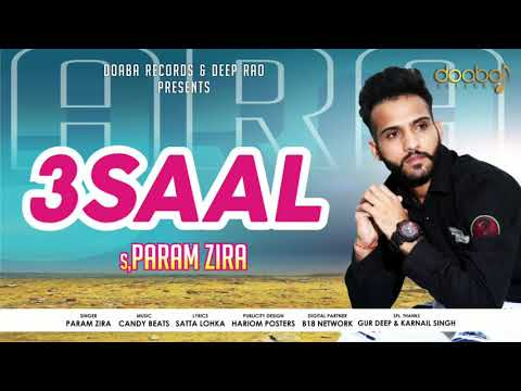 3 Saal-Param zira|| Latest punjabi song2018|| Doaba records