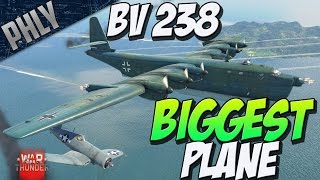 WAR THUNDERS BIGGEST PLANE - BV 238 - (War Thunder 1.63 Gameplay)