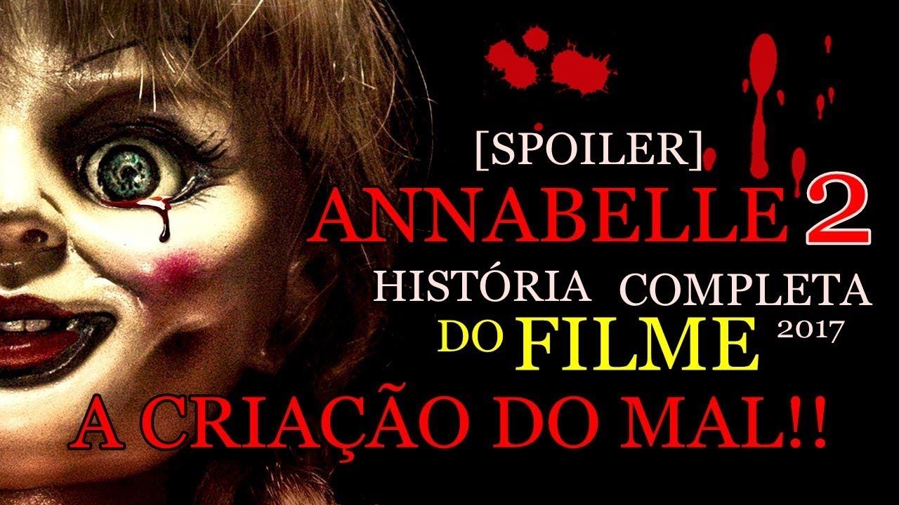 História completa de Annabelle 2 A Criação do Mal  [SPOILER]