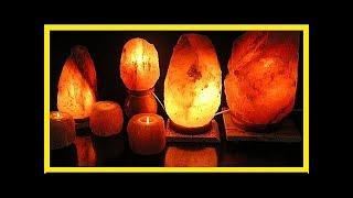 Prouvé par la science : Voici le pouvoir apaisant et magique des lampes de sel …