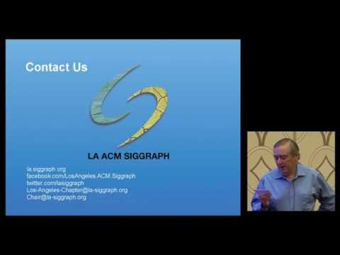 ACM SIGGRAPH Chapters Fast Forward - Los Angeles (SIGGRAPH 2015 )