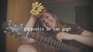 """Girassóis de Van Gogh"" Baco Exu do Blues | Elana Dara (cover)"