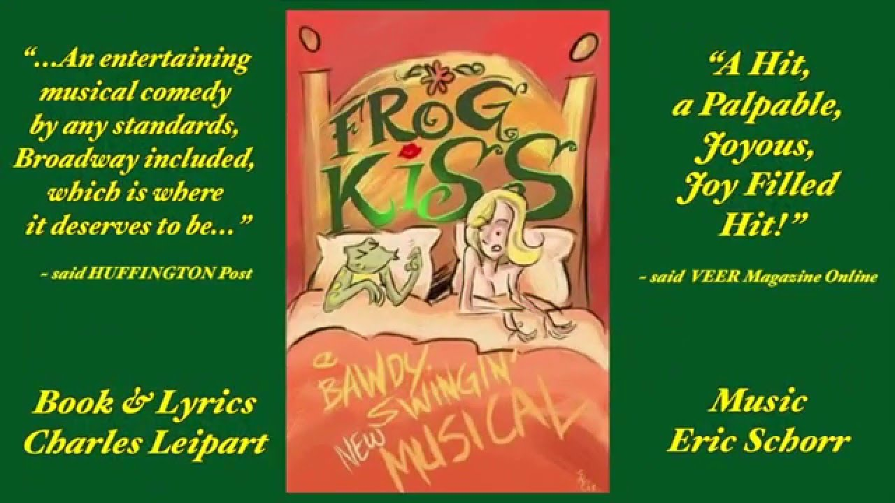 FROG KISS, The Musical