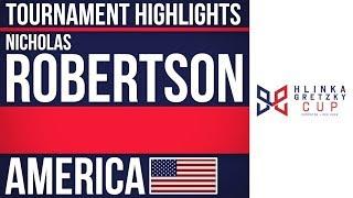 Nicholas Robertson | Hlinka Gretzky Cup | Tournament Highlights