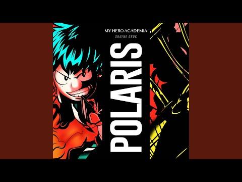 "Polaris (From ""My Hero Academia"")"