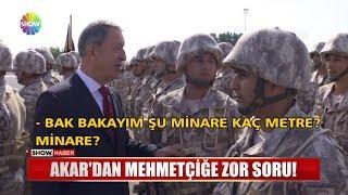 Akar'dan Mehmetçiğe zor soru!