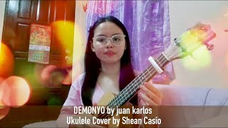 DEMONYO by juan karlos | Ukulele Cover with Chords by Shean Casio (female key)
