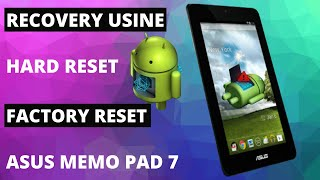 Скачать Asus Memo Pad 7 Hard Reset Android Recovery Usine