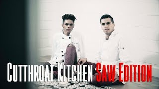 Cutthroat Kitchen Saw Edition | David Lopez