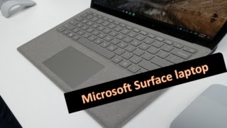 Introducing Microsoft Surface Laptop | Microsoft's Surface Laptop first look