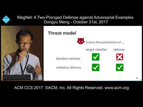 ACM CCS 2017 - MagNet: A Two-Pronged Defense Against Adversarial Examples - Dongyu Meng
