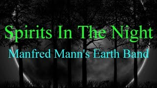 Скачать Spirits In The Night Manfred Mann S Earth Band Lyrics