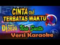 Dj Remix Cinta Tak Terbatas Waktu - Ucie Sucita (Karaoke Tanpa Vocal)