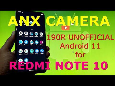 ANX Camera 190R UNOFFICIAL Android 11 for Redmi note 10 Mojito/Sunny