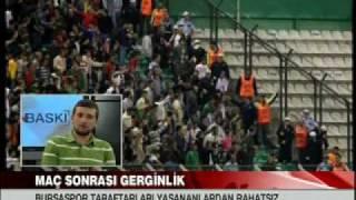 Bursaspor Diyarbakırspor olayları  Olay tv Son Baskı Programı