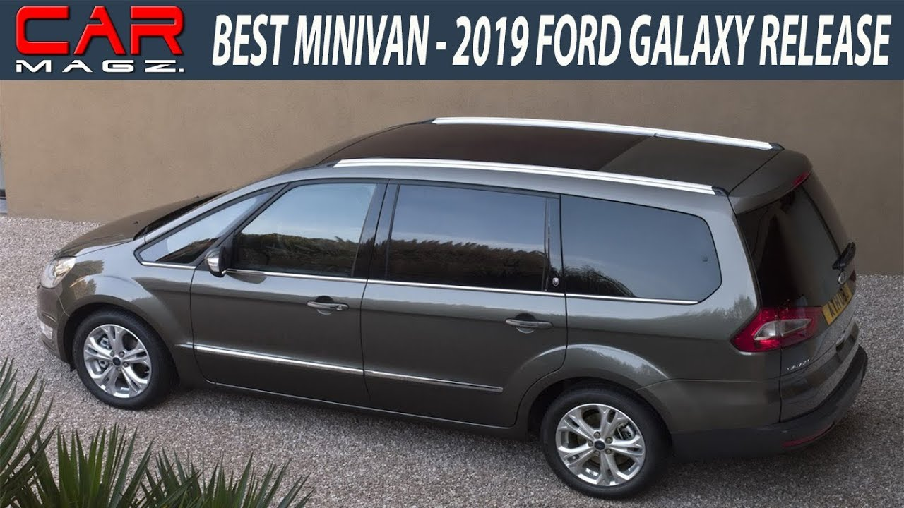 2019 ford galaxy minivan specs and release date youtube. Black Bedroom Furniture Sets. Home Design Ideas